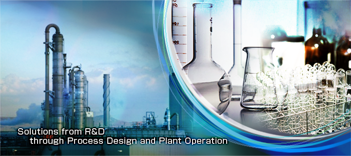 Solutions from R&D through Process Design and Plant Operation
